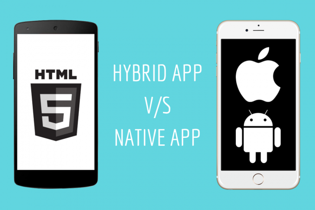 Native App Or Hybrid App – What's the Right Pick?