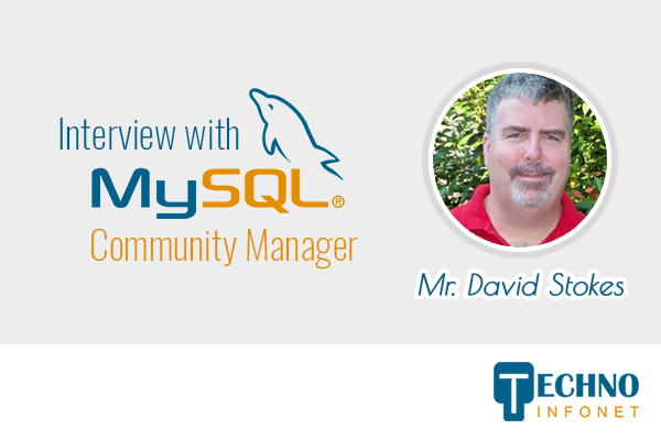 Interview with Dave Stokes – the MySQL Community Manager at Oracle