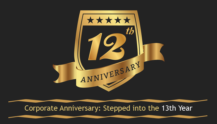Corporate Anniversary: Stepped into the 13th Year