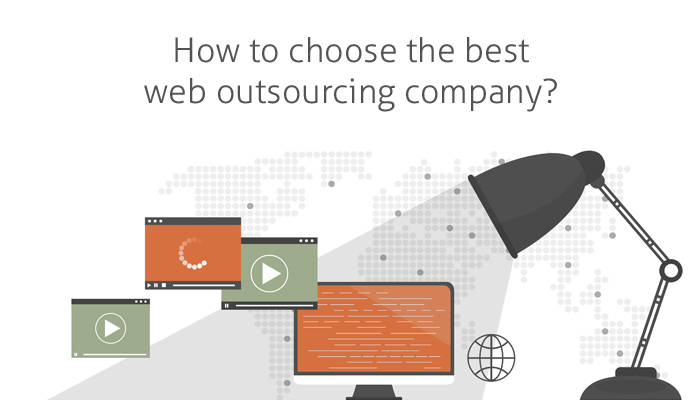 How to Choose The Best Web Outsourcing Company?