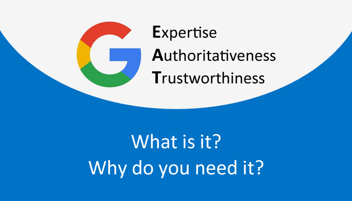What is Google's E-A-T? Why do you need it?