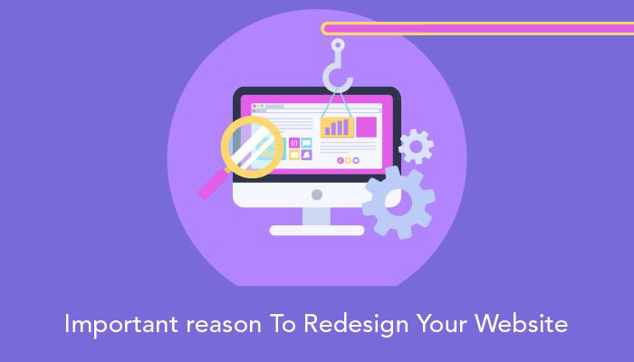 Important Reasons To Redesign Your Website