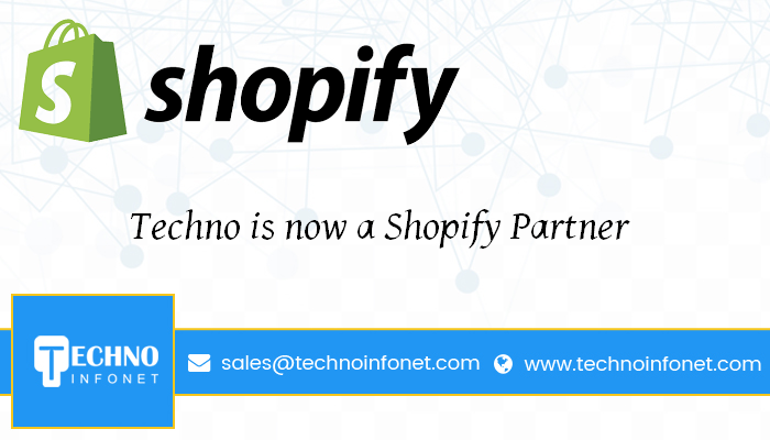 Techno is now a Shopify Partner