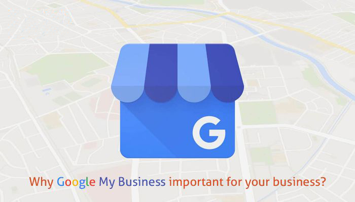 Why Google My Business important for your business?