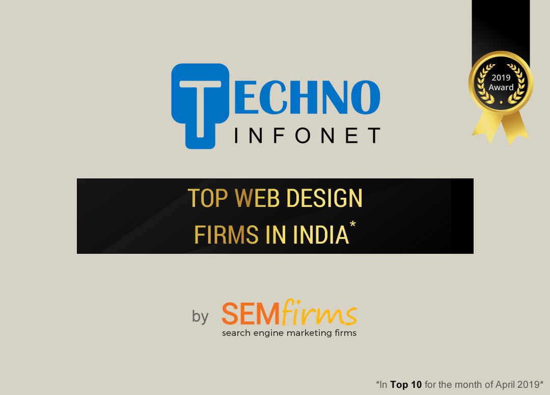 And we retain our legacy, Techno Infonet named amongst the top web design firms!