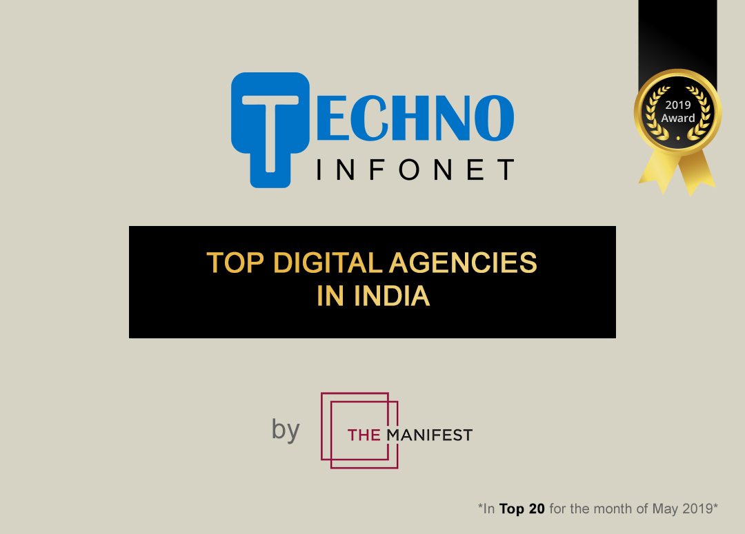 Ranked amongst the Top Digital Agencies, Techno Infonet Shines Bright!