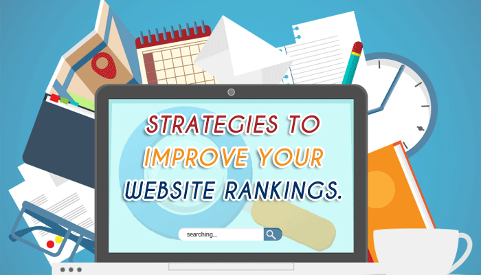 Strategies to improve your website rankings