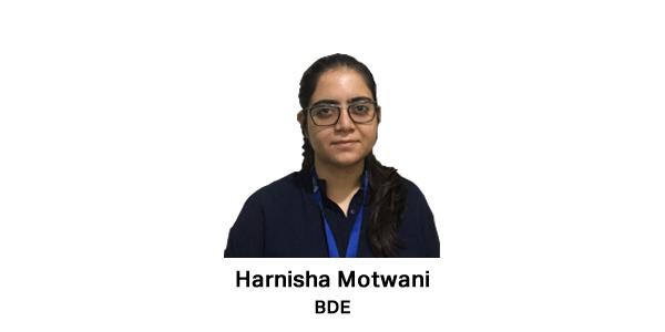 Interviewer Harnisha Motwani, BDE
